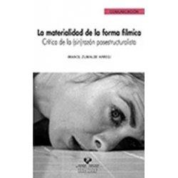 LIBURUA LA MATERIALIDAD DE LA FORMA FÍLMICA