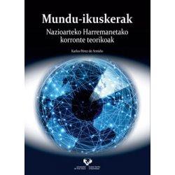 LIBURUA MUNDU-IKUSKERAK. NAZIOARTEKO HARREMANETAKO